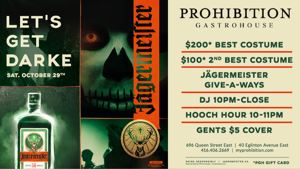 Prohibition Gastrohouse & Jagermeister pair up for Halloween 2017. Win $200 for Best Costume