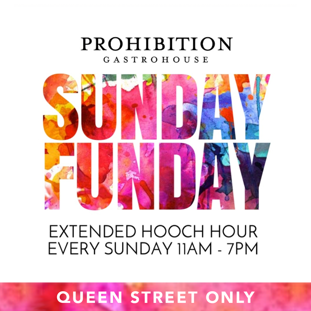 SUNDAY FUNDAY Prohibition Gastrohouse