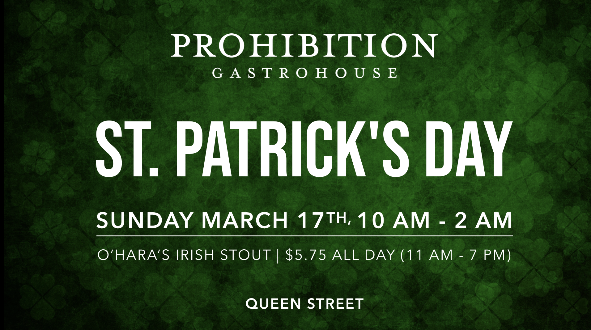 Prohibition Gastrohouse St. Patrick's Day 2019