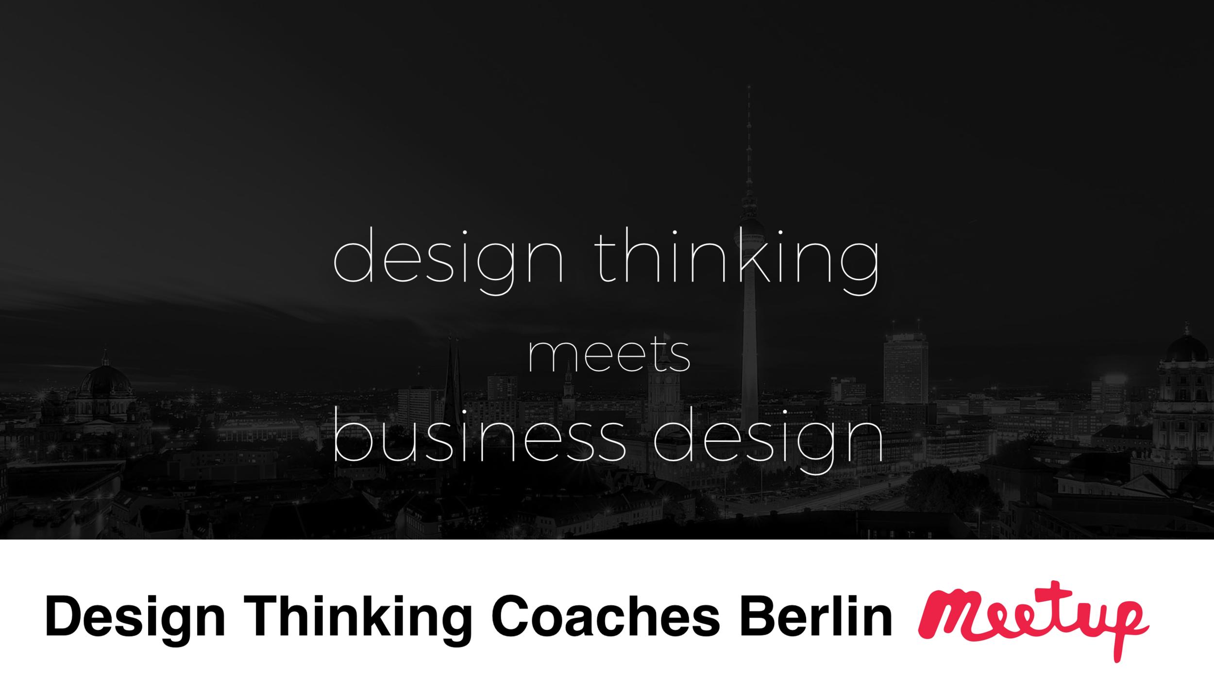 Design Thinking Coaches Berlin Meetup