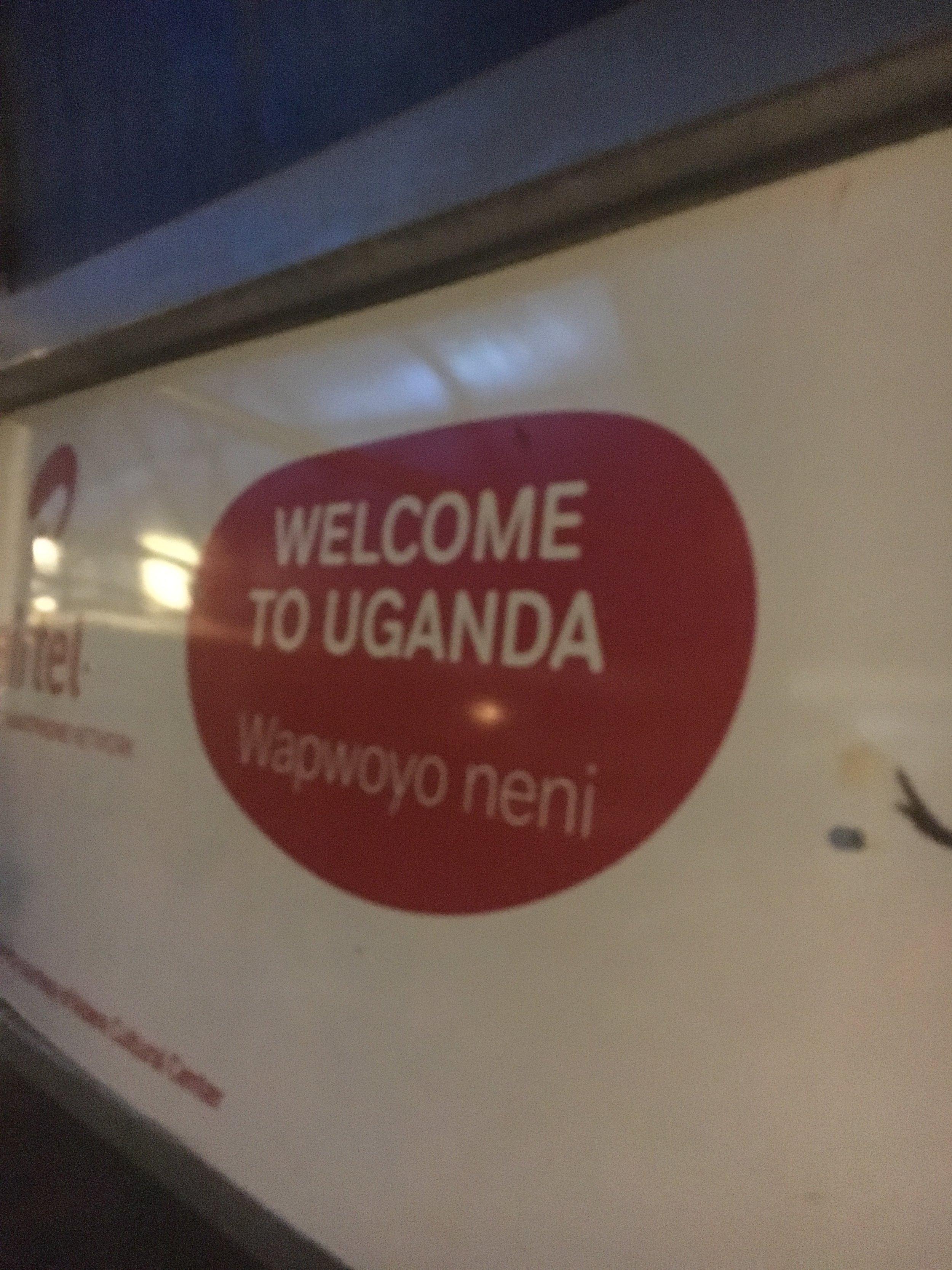 Welcome to Uganda.JPG