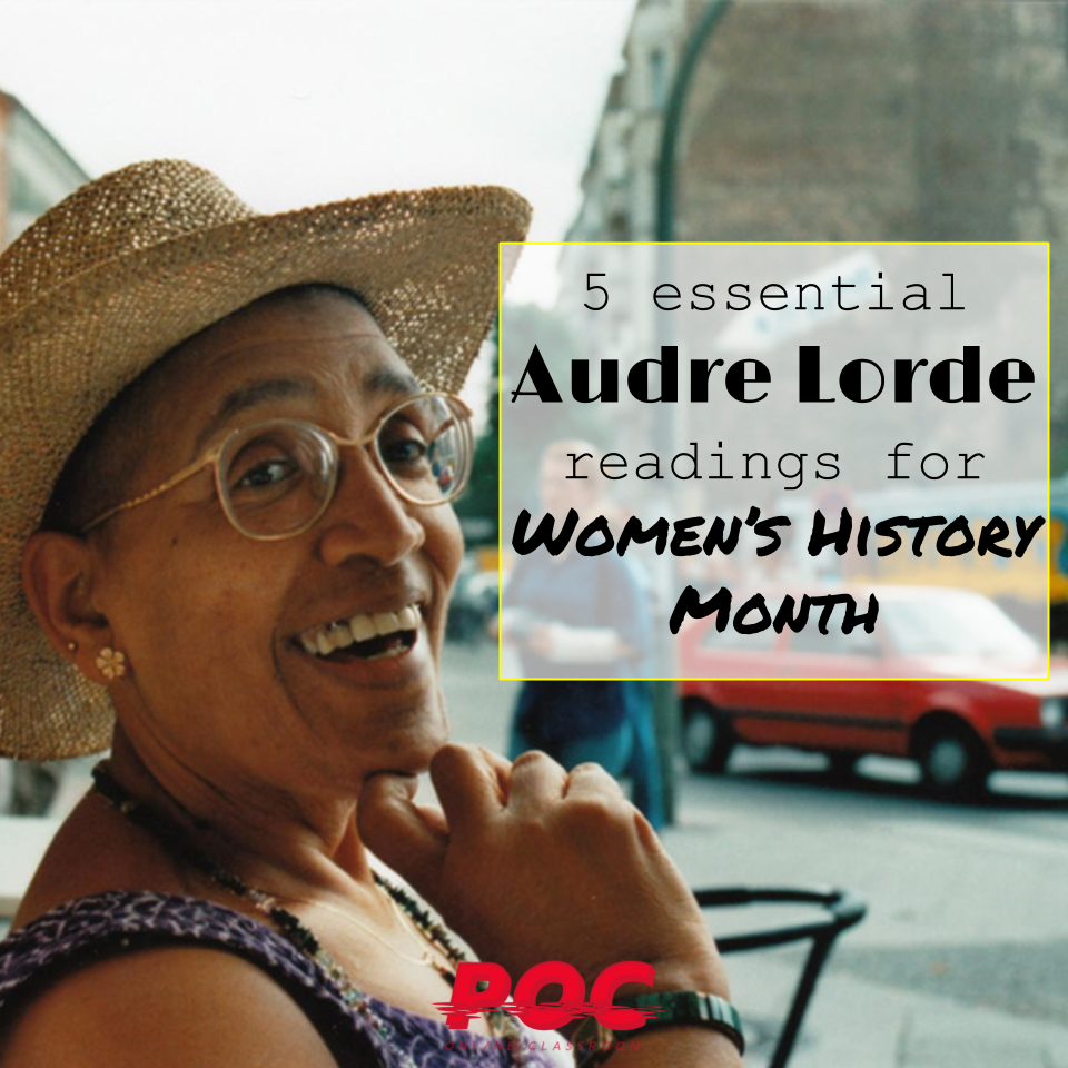 """Photograph of Audre Lorde, smiling, while wearing a straw hat and sitting in an outdoor cafe. A textbox to the right of her reads """"5 essential Audre Lorde readings for Women's History Month."""" The red POC logo is on the bottom. Image via  Audre Lorde - The Berlin Years  website."""