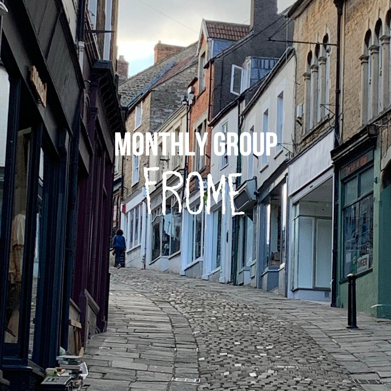 Monthly group, Frome.jpg