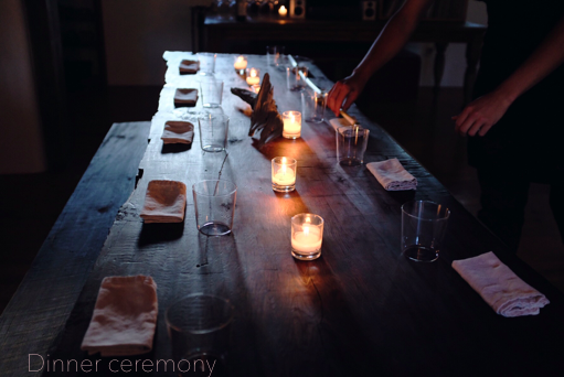Dinner Ceremony (Leia speaking)  The nucleus of the project revolves around a dinner table, a beautiful single slab old growth redwood we made while spending time in California, where I spent most my life and where Johnny and I met. This table is where the magic happens, where everything we do comes together. Where everyone sits down for dinner together to share and receive stories.