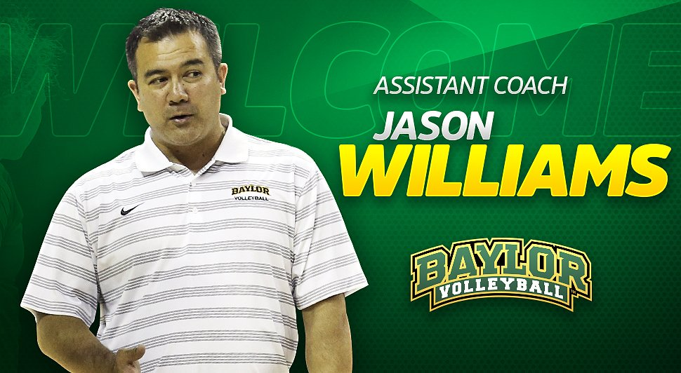 Jason Williams  Assistant Coach Baylor University Volleyball