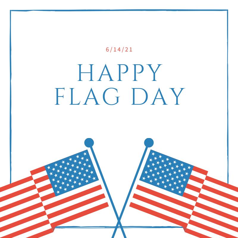 Flag Day — Michael Wish Insurance Agency, Inc. 508.580.9950