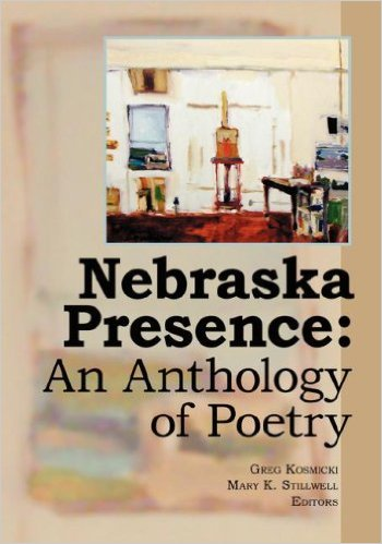 Nebraska Presence: An Anthology of Poetry
