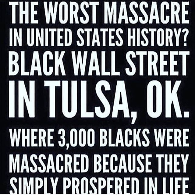 #staywoke #knowyourhistory #BlackWallStreet #whattheydontwantyoutoknow