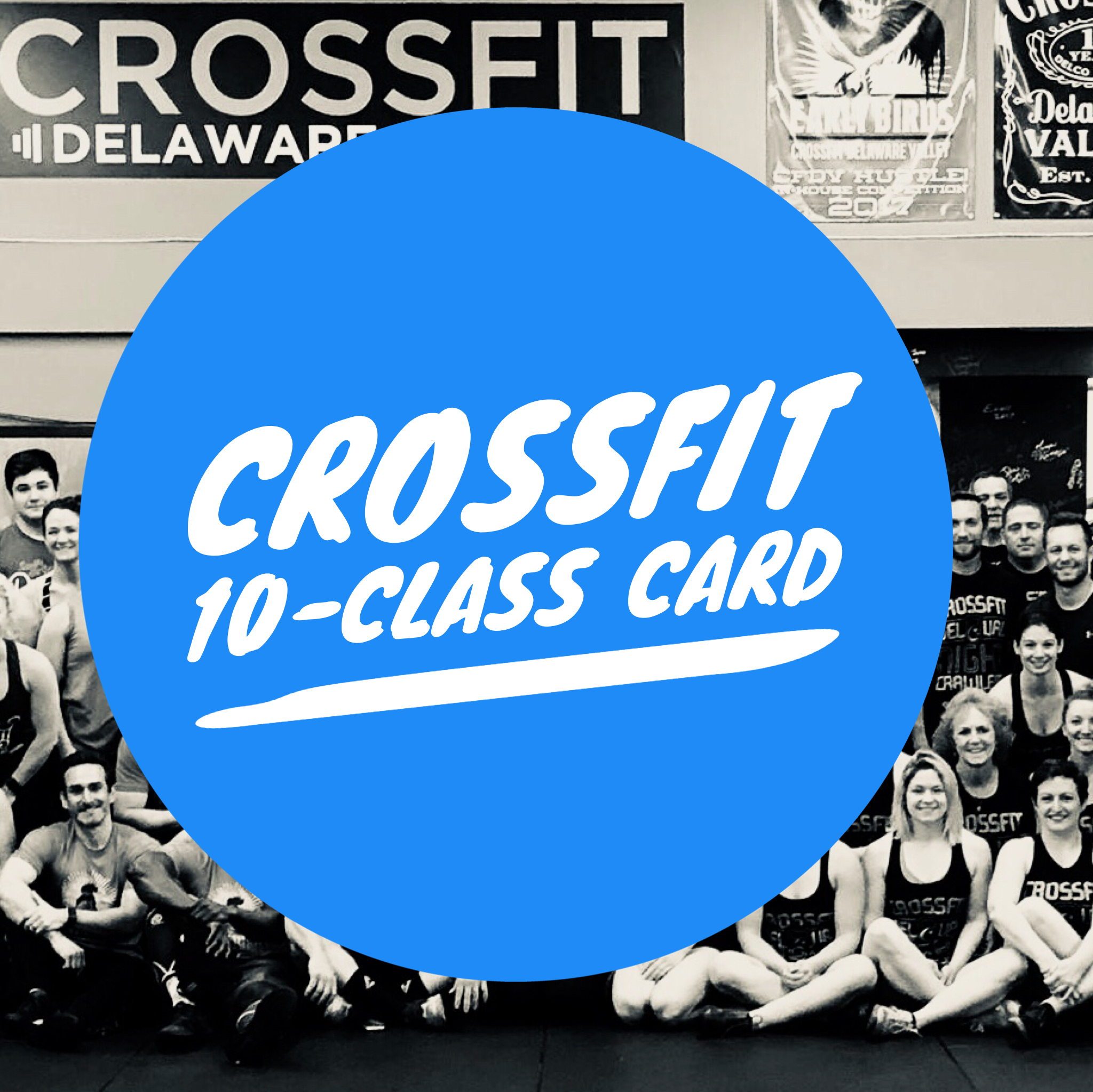 $175 - Ten class punchcard (CrossFit, Bootcamp or Barbell Club)Wodify workout tracking