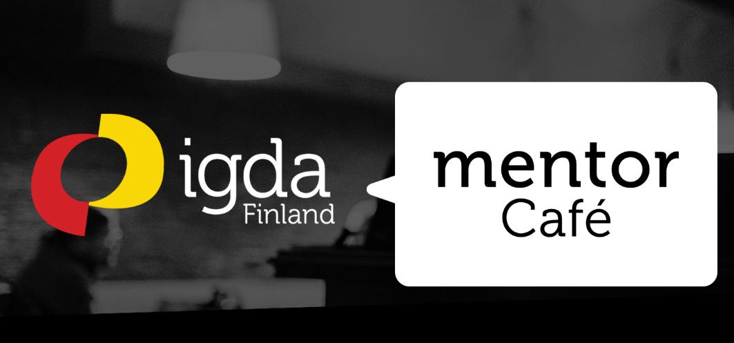 IGDA Finland Mentor Cafe