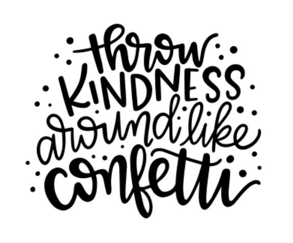 S10   Throw Kindness Like Confetti