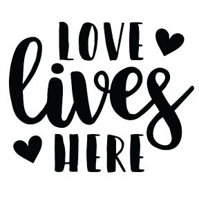 S25   Love Lives Here