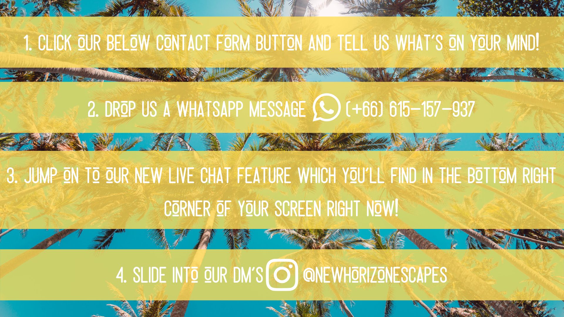1. Simply Click our below contact form button and tell us what's on your mind!.png