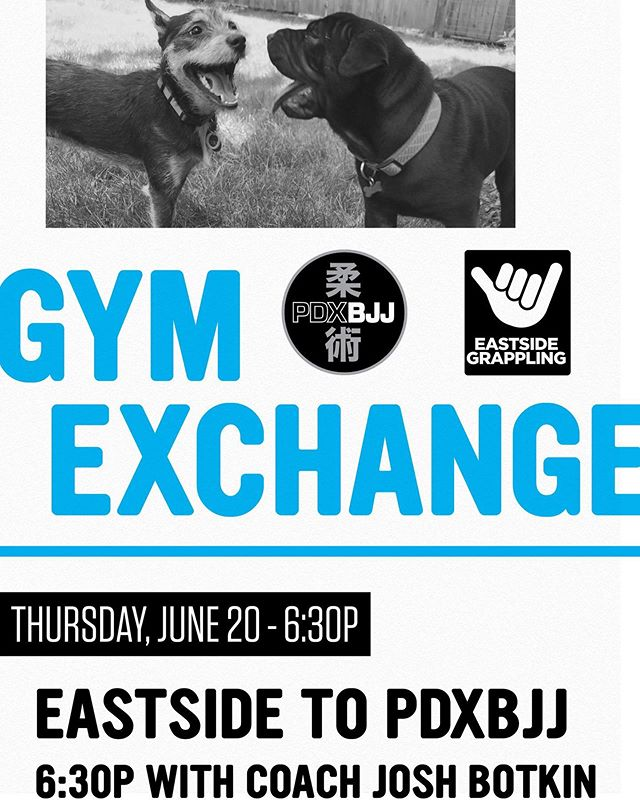Save the date, This Thursday, June 20th at 6:30pm. @eastsidegrappling travels to @pdxbjj with guest coach @joshbotkins #gymexchange #pdxbjj #portlandjudo #eastsidegrappling #americanjiujitsu #trainwitheveryone #learnjiujitsu