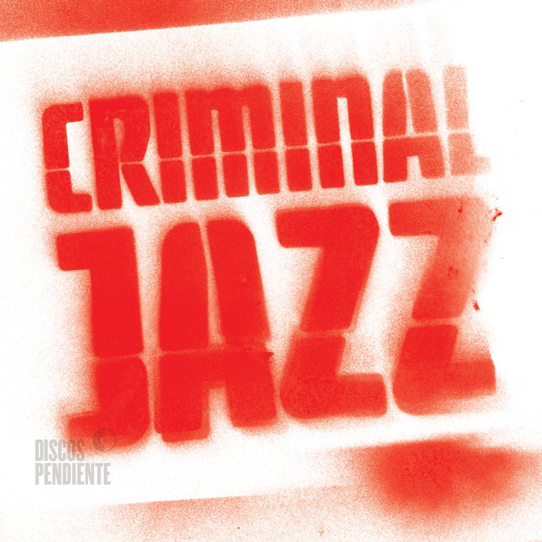Criminal Jazz (DPCD08)