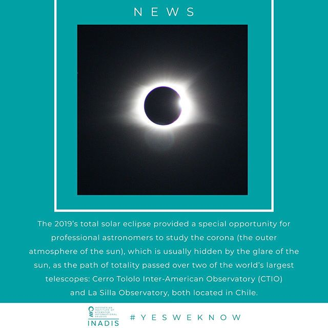 Every two years or so, the sun, the moon, and the Earth will perfectly align and the moon will cast its dark central shadow onto the surface of the Earth, creating a total solar eclipse. Yesterday's (02/07) total solar eclipse was the first since the August 2017's Great American Eclipse. Unfortunately, this year's total eclipse could only be seen in Chile, Argentina, and a normally uninhabited coral atoll called Oeno Island in the Pitcairn Islands. Larger regions of South America could only see a partial eclipse, whereas the rest of the world could only see the eclipse online.  The eclipse made its first landfall in Oeno Island, then traversed the open ocean until it made another landfall in La Serena, Chile at 3:22 pm local time. The total eclipse, when the sun was completely covered, began there at 4:38 pm and lasted about 2.5 minutes. During those 2.5 minutes, the temperature dropped by over 12° C, bright stars and planets appeared in the darkened sky, animals acted differently, and when looking down at the horizon, one could see a 360° sunrise/sunset. When the moon gradually uncovered the sun, everything went back to normal. The shadow then moved southeast through central Argentina before reaching Río de la Plata and Uruguay.  As reported by National Geographic, the next solar eclipses will occur on December 26, 2019 across Saudi Arabia, southern India, and Indonesia; on June 21, 2020 across Central Africa, the Middle East, and Asia; and on December 14, 2020 across South America. Additionally, a total solar eclipse will occur in the United States—passing from Mexico through Texas, then cutting a diagonal line up to Maine and into Quebec, Canada—on April 8, 2024.  #TotalSolarEclipse #SolarEclipse2019 #Chile #Argentina  #DidYouKnow #TheMoreYouKnow #YesWeKnow #INADISFoundation #INADIS #ThinkTank