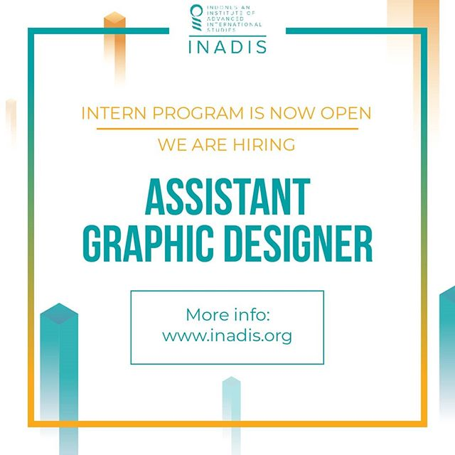 Greetings from INADIS,⁣ ⁣ The Indonesian Institute of Advanced International Studies (INADIS) is a not-for-profit, public policy research organization based in Jakarta. We analyzes Indonesian public policies within the context of international relations, focusing on international political economy, area studies, and strategic studies.⁣ ⁣ We are looking for an Assistant Graphic Designer (Intern) with job descriptions and requirements as follow:⁣ ⁣ - Job Descriptions:⁣ • Creating and providing graphic design assets for INADIS social media platform.⁣ • Creating graphic design assets for promotional purposes, such as brochure, catalog, animation/motion graphic, e-flyer, e-poster, etc. ⁣ ⁣ - Requirements:⁣ • Candidate is a final year student or fresh graduate in art, graphic design, or multimedia.⁣ • Willing to join internship program in a start-up environment for 3 months.⁣ • Have a strong knowledge of layout, drawing, and good color theory comprehension.⁣ • A creative person and willing to think out of the box.⁣ • Computer literacy, Microsoft Office, Adobe Photoshop, Adobe Illustrator, Adobe Indesign.⁣ • Preferably has the basic of simple stop-motion-animation knowledge with Adobe After Effect.⁣ • Strong communication skills, preferably fluent in English.⁣ • Have a basic skill for photography and videography is a plus.⁣ • Well organized and able to meet deadline.⁣ ⁣ Submit your CV, cover letter, and portfolio (in PDF format, not more than 5MB) to info@inadis.org before 15th October 2019.⁣ ⁣ Further inquiries: ⁣ Telephone: +62-21-2788-1-938/768 (from Mon-Fri at 10 am–3 pm) ⁣ Email: info@inadis.org⁣ Website: www.inadis.org⁣ Instagram: @inadisfoundation⁣ Facebook: facebook.com/INADISFoundation