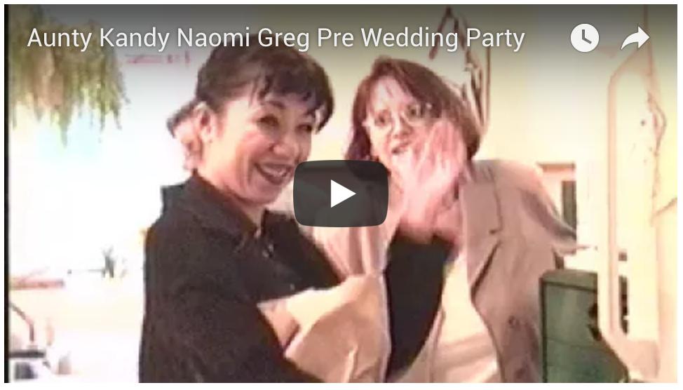 Aunty Kandy, Naomi, Pre-wedding Gathering