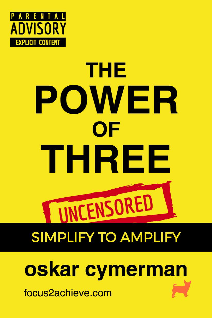 The Power of Three: Simplify to Amplify Book