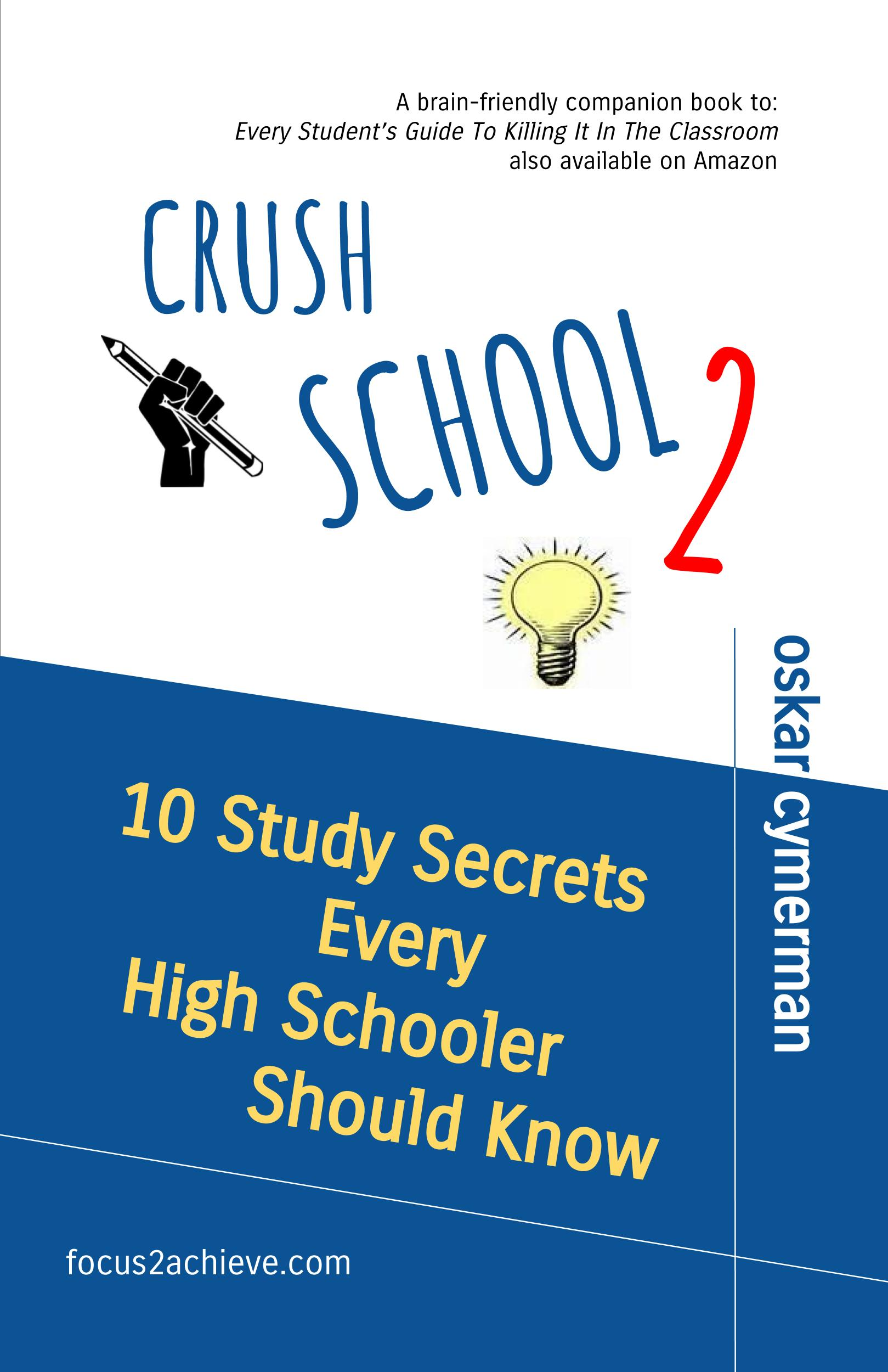 Crush School 2: 10 study secrets every high schooler should know
