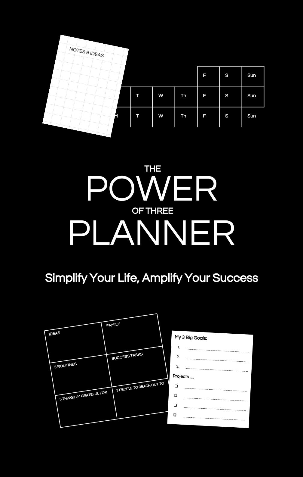The Power of Three Planner, 232 page simple success system, PDF - FREE