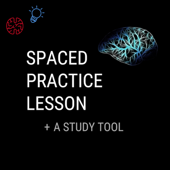 Teaching Students Spaced Practice Lesson and Planning Tool