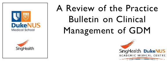 A Review of the Practice Bulletin on Clinical Management of GDM.JPG