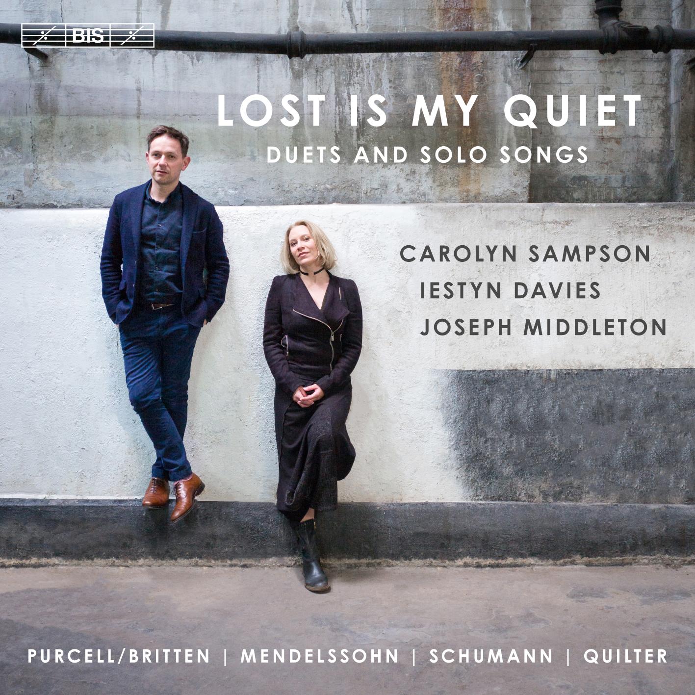 Lost is My Quiet / Duets