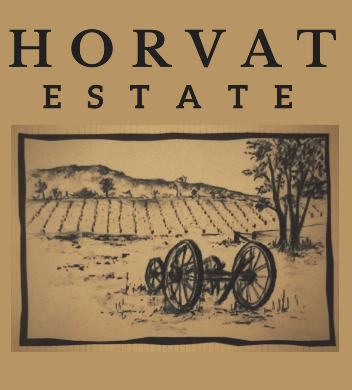 Horvat Estate - Vineyard and Winery