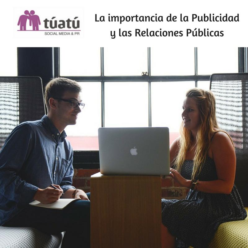 La importancia de la Publicidad y las Relaciones Públicas