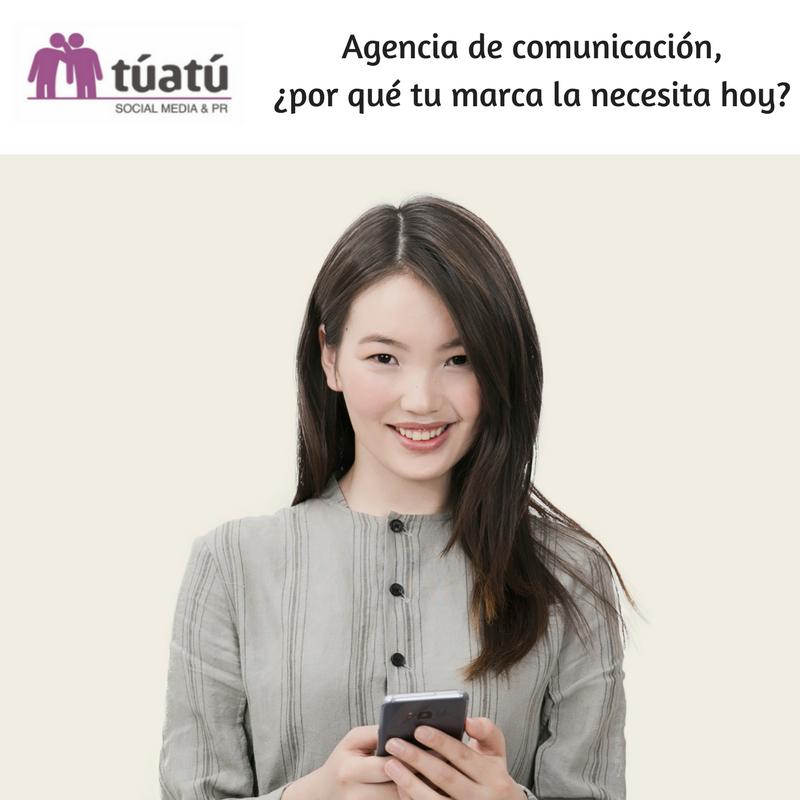 ¿Por qué tu marca necesita una agencia de comunicación?