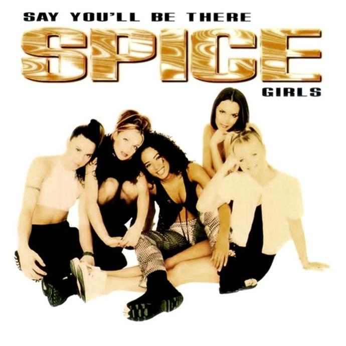 Spice Girls | Say You'll Be There