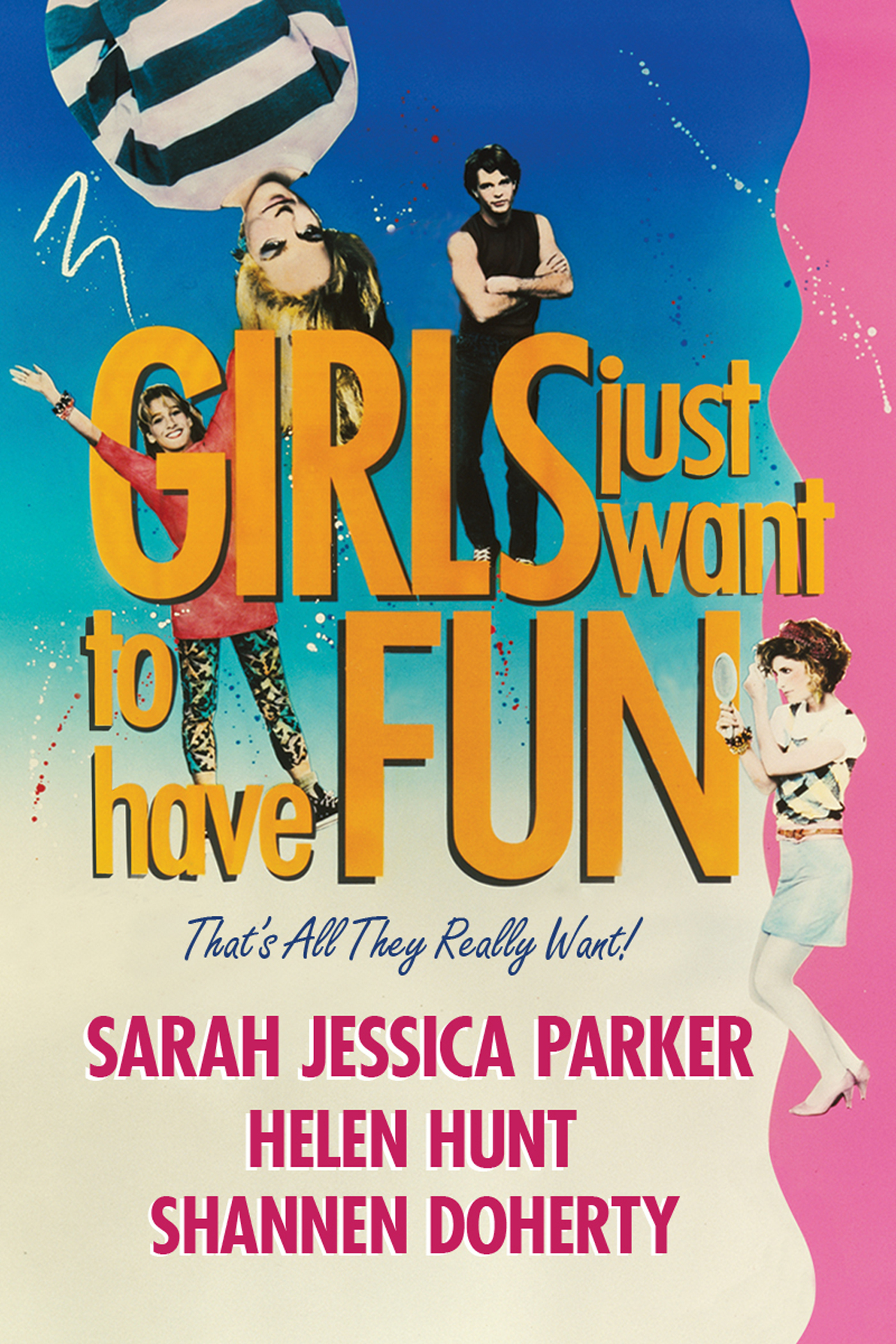 Girls Just Want To Have Fun | Movie Poster.jpg