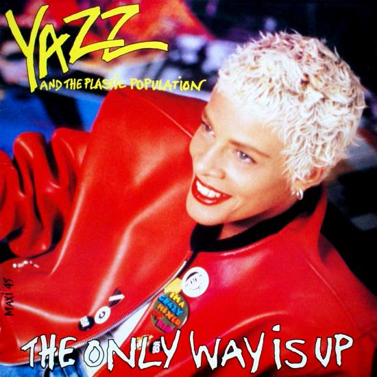 Yazz & the Plastic Population | The Only Way Is Up.jpg