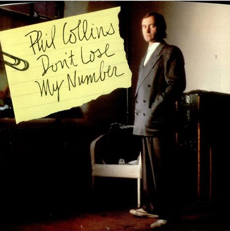 Phil Collins | (Billy) Don't Lose My Number