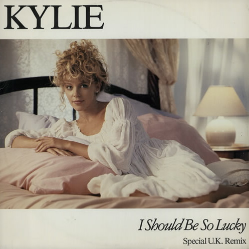Kylie Minogue | I Should Be So Lucky