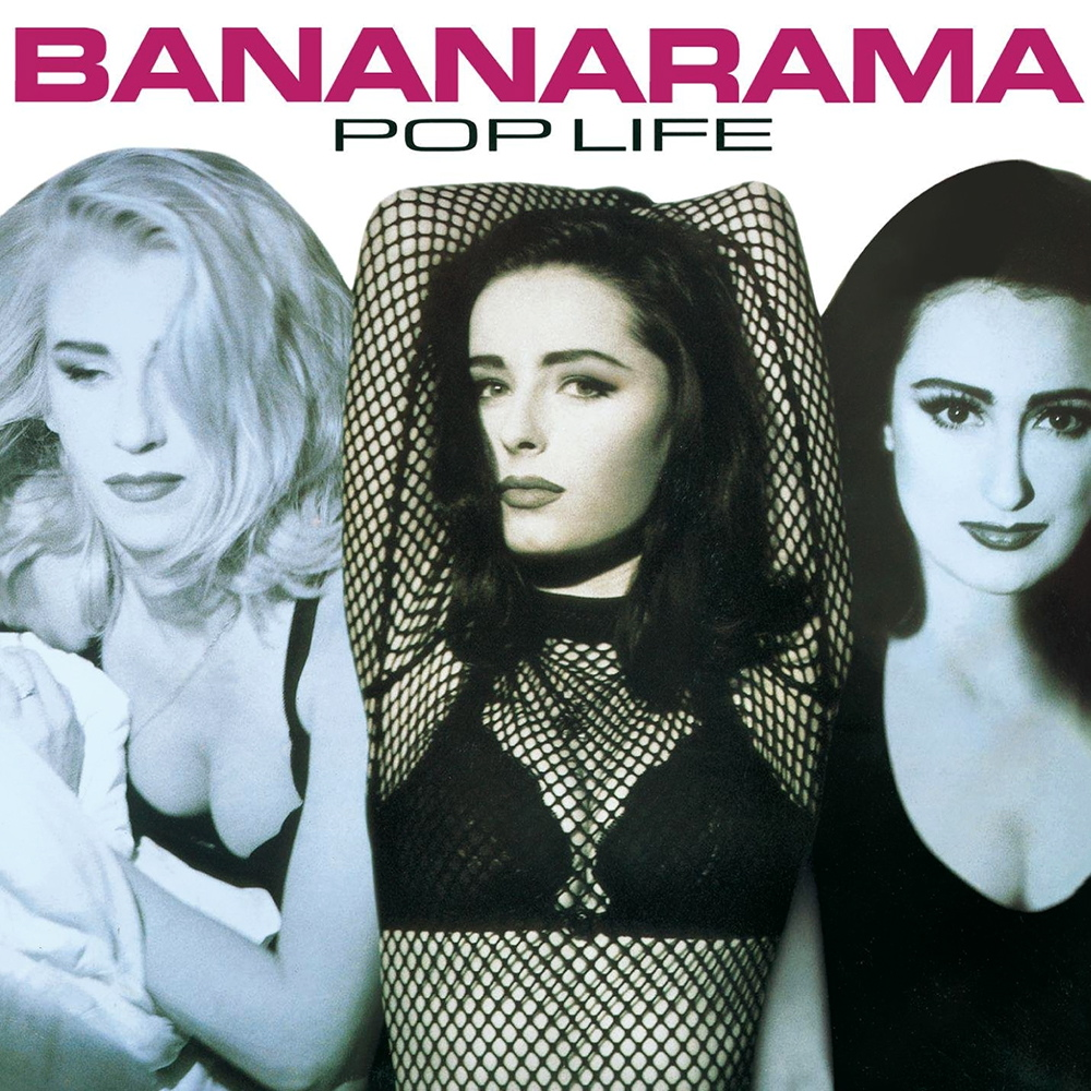 Bananarama | Pop Life