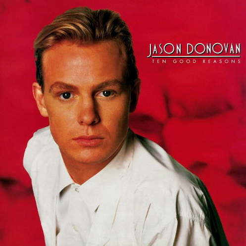 Jason Donovan | Ten Good Reasons