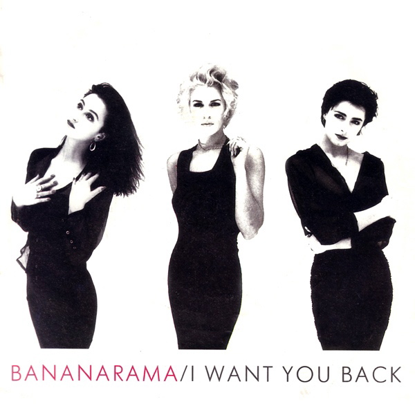 Bananarama | I Want You Back