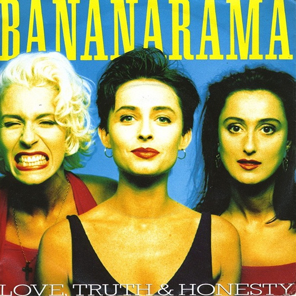 Bananarama | Love, Truth & Honesty