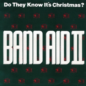 Band Aid 2 | Do They Know It's Christmas Time