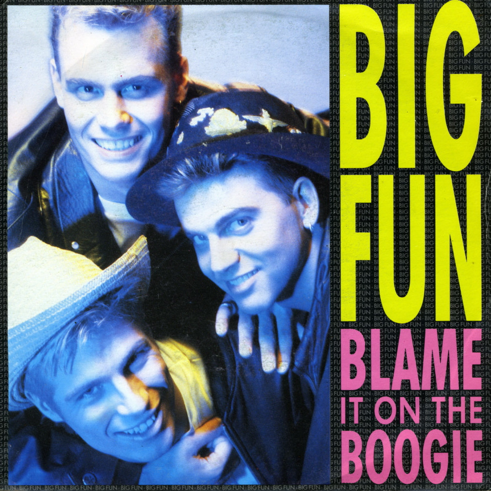 Big Fun | Blame It On The Boogie