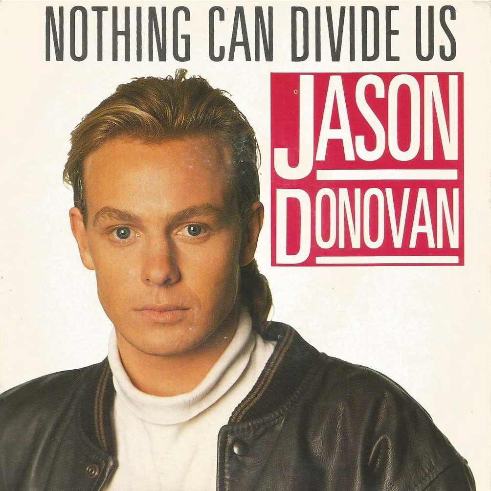 Jason Donovan | Nothing Can Divide Us