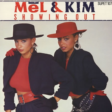 Mel & Kim | Showing Out