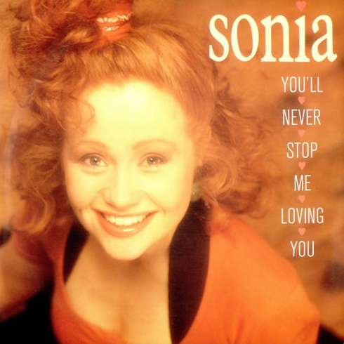 Sonia | You'll Never Stop Me Loving You