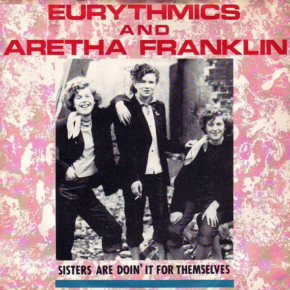 Eurythmics & Aretha Frankin   Sisters Are Doin' It For Themselves