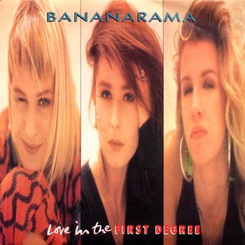 Bananarama | Love In The First Degree