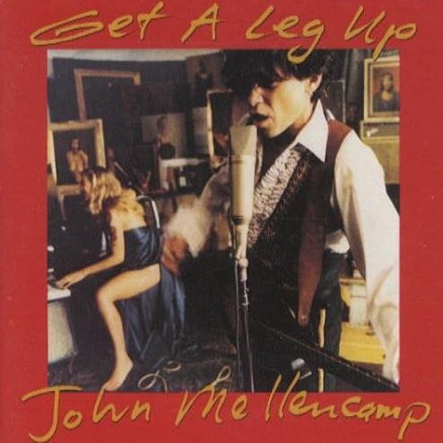 John Mellencamp 'Get A Leg Up'