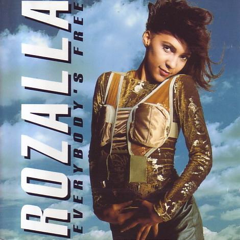 Rozalla 'Everybody's Free'