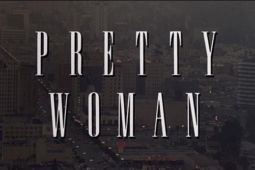 Pretty Woman | Titles.jpg